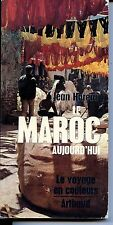 LE MAROC AUJOURD'HUI - Jean Hureau 1971 - Editions j.a.