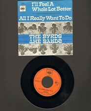 """BYRDS I'LL Feel a Whole Lot Better SINGLE 7"""" All I Really Want to Do 1965"""