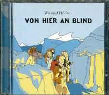 """WIR SIND HELDEN """"Von hier an blind"""" CD-Album"""