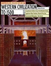 Western Civilization to 1500 (HarperCollins College Outline) by Kirchner, Walter