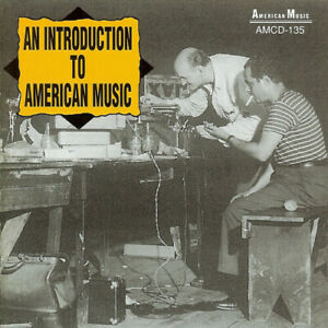 Various Artists - An Introduction To American Music [New CD]