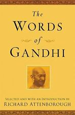 Newmarket Words of: The Words of Gandhi by Mahatma Gandhi and Richard...