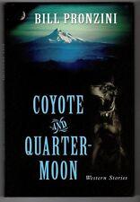 Coyote and Quarter Moon by Bill Pronzini 1st HC w/DJ