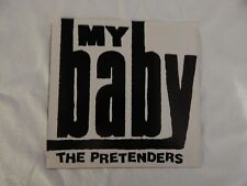 "PRETENDERS ""My Baby"" PICTURE SLEEVE! NEW! ONLY NEW COPY ON eBAY!!"