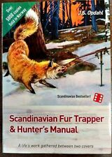 Scandinavian Fur Trapper And Hunters By J.S.Opdahl Trapping Book