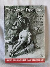 (Hardcover) ART OF DISCIPLINE: Pictorial History of the Smacked Bottom Vol. 1&2