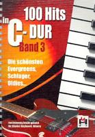 100 Hits in C-Dur Band 3 - leicht gesetzt für Keyboard, Klavier, Gitarre