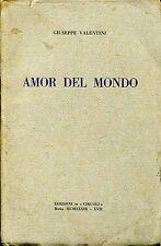 Giuseppe Valentini = AMOR DEL MONDO