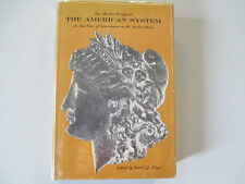 THE AMERICAN SYSTEM-A NEW VIEW OF GOVERNMENT IN THE U.S.-GRODZINS-HARDCOVER