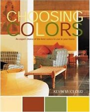 Choosing Colors: An Expert Choice of the Best Colors to Use in your Home by Kevi