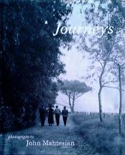 JOHN MAHTESIAN - JOURNEYS / PHOTOGRAPHS BY MAHTESIAN- HB, DJ, LIM.ED, 300 OF 400