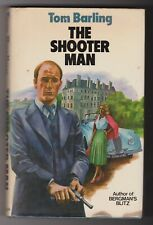 Tom Barling THE SHOOTER MAN Allen 1st 1974 - author inscribed