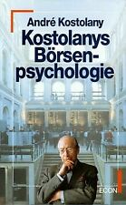 Kostolanys Börsenpsychologie. von Kostolany, Andre   Buch   Zustand sehr gut