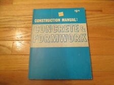 Construction Manual Concrete & Formwork 1973 Book