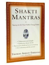 Shakti Mantras by Thomas Ashley-Farrand, 2003 First Edition Paperback