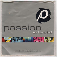 PASSION Our Love Is Loud adv promo CD 2001 Chris Tomlin Charlie Hall Crowder