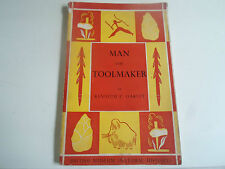 Man The Tool-Maker by Kenneth P. Oakley 1961 + Illustrated