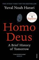 Homo Deus: A Brief History of Tomorrow | Yuval Noah Harari