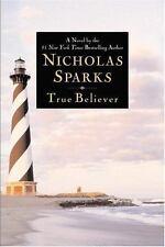 True Believer, Sparks, Nicholas, Good Book