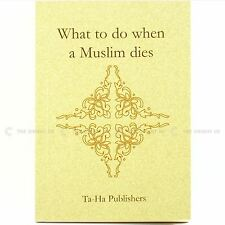What To Do When A Muslim Dies Book Step By Step On Muslim Funeral - Islamic Book