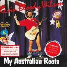 KEVIN BLOODY WILSON - MY AUSTRALIAN ROOTS CD ~ AUSSIE COMEDY ( COL ELLIOT) *NEW*