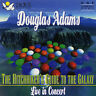 The Hitchhiker's Guide to the Galaxy: Live in Concert 1995 - Douglas Adams 1CD