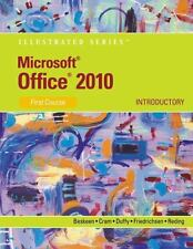 Microsoft Office 2010: Illustrated Introductory, First Course INCLUDING DVD