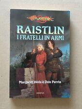 Weis, Perrin - RAISTLIN i fratelli in armi - Armenia saga di Dragon Lance