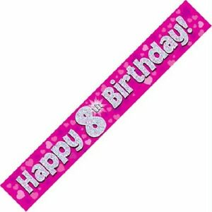9ft Pink Happy 8th Birthday Holographic Foil Banner Age 8 Girl Party Decorations