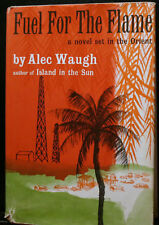 FUEL FOR THE FLAME, WAUGH, 1960 HBDJG 1ST ED, ORIENT