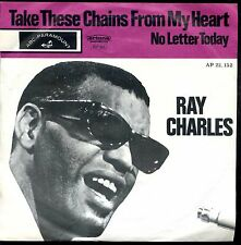 7inch RAY CHARLES take these chains from my heart HOLLAND +PS EX +PS  60'S