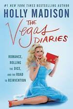 The Vegas Diaries by Holly Madison...