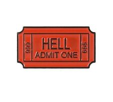 "Metal TICKET TO HELL ADMIT ONE 666 1-1/8"" x 5/8"" Vest Lapel Hat Pin (#P200)"