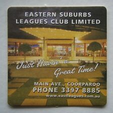 EASTERN SUBURBS LEAGUES CLUB LIMITED MAIN AVE COORPAROO 33978885 COASTER