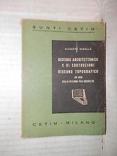 DISEGNO ARCHITETTONICO E DI COSTRUZIONI DISEGNO TOPOGRAFICO G Ramella Cetim 1946