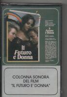 IL FUTURO E' DONNA musicassetta OST sigillata IVAN CATTANEO BERTOLI GIANNI TOGNI