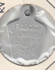 1977 FROMM RABIES VACCINE TAG #166604