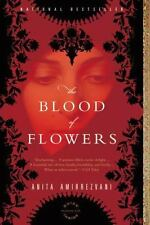 The Blood of Flowers by Anita Amirrezvani (2008, Paperback) Book