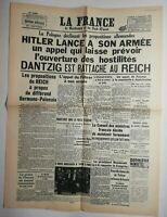 N569 La Une Du Journal La Fran 1 septembre 1939 Hitler lance un appel hostilités