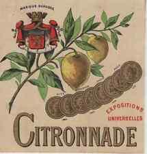 """""""CITRONNADE / EXPOSITIONS UNIVERSELLES"""" Etiquette-chromo originale fin 1800"""