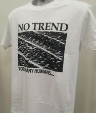 No Trend Too Many Humans T Shirt Music Noise Rock Brainbombs Flipper Shellac 229