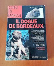 IL DOGUE DE BORDEUAX - NOVARESIO Giuseppe - CINOFILIA - DE VECCHI 2000