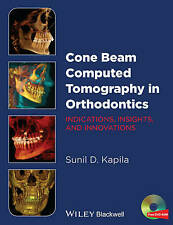 Cone Beam Computed Tomography in Orthodontics - 9781118448489