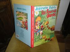 JEANNETTE POINTU N°12 LES FOURMIS GEANTES - EDITION ORIGINALE 1997