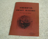 American Pocket Watches Their Source And Indentity Charles Rosenberg Vtg BOOK