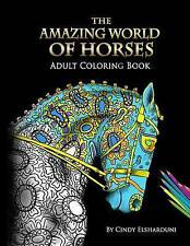 NEW The Amazing World Of Horses by Cindy Elsharouni