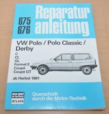 VW Polo Classic Derby C CL GL Formel E Coupe GT 1981 Reparaturanleitung B675