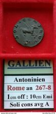 Gallien Billon Antoninien Rome (267-268) 1ere off. 10e émi. revers SOLI CONS AVG