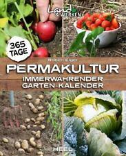 365 Tage Permakultur | Immerwährender Garten-Kalender | Robert Elger | Buch