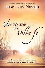 Un Verano En Villa Fe: La Hora Mas Oscura de La Noche Es Justo La Que Precede...